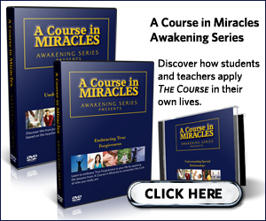 A Course           in Miracles Awakening Series